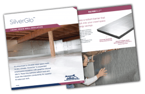 SilverGlo - Crawl Space Insulation Product