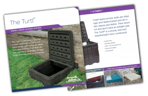 The Turtl - Crawl Space Access Well System