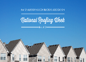 Importance of National Roofing Week