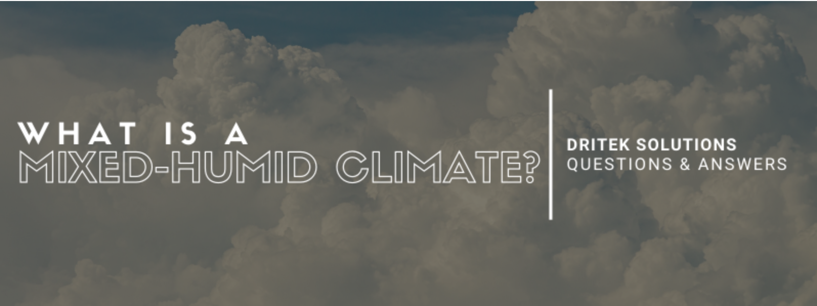 What is a Mixed-Humid Climate?