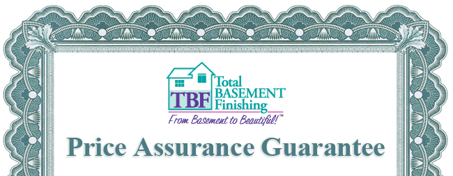 Total Basement Finishing Price Assurance Guarantee