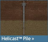 Helicast™ Grouted Pile