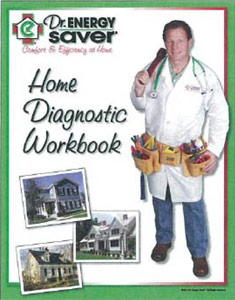 Dr. Energy Saver, Inc Home Diagnostic Workbook