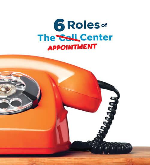 6 Roles of the Appointment Center