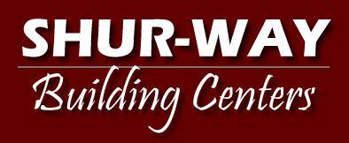 Shur-way Building Centers - Portland & Vancouver