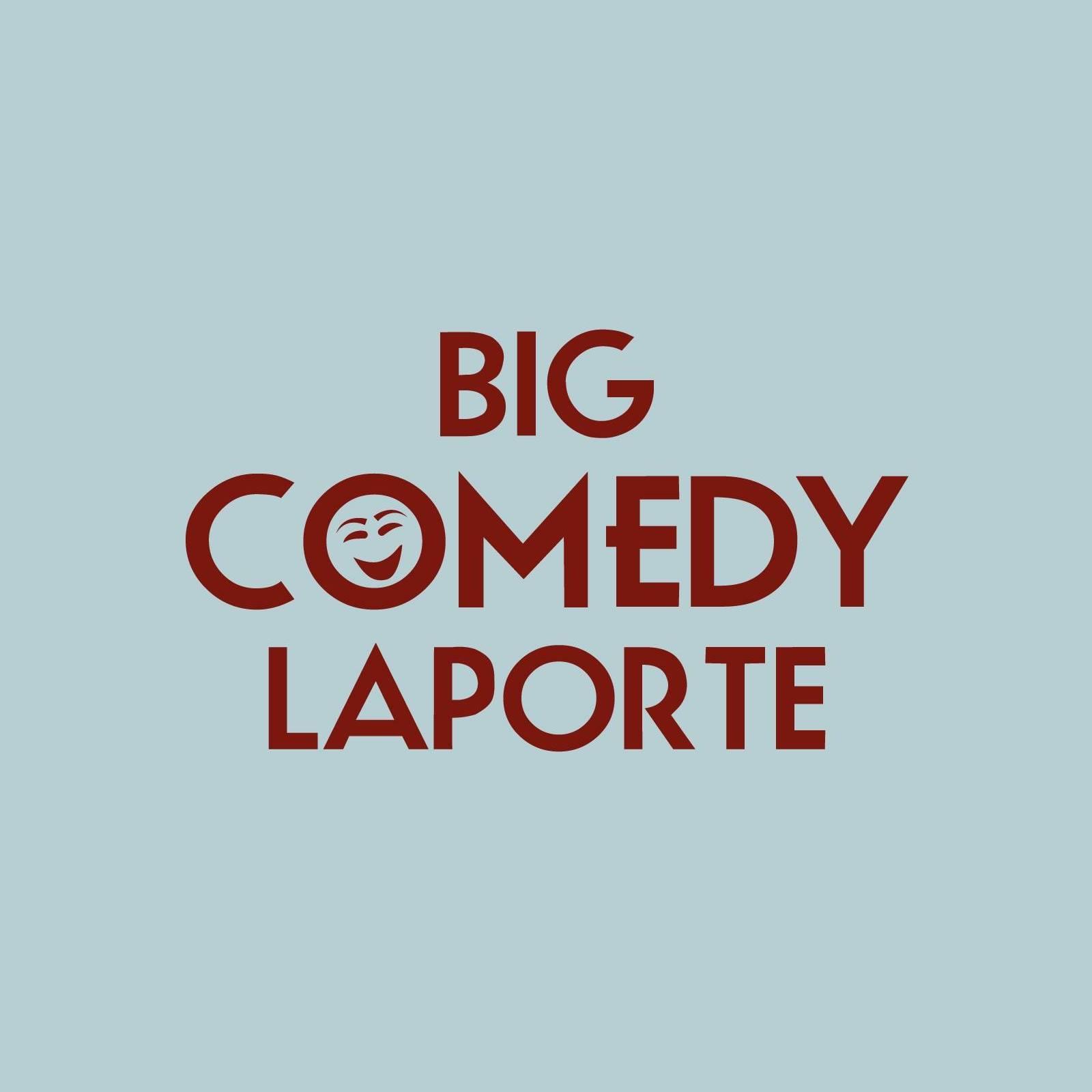 Big Comedy La Porte