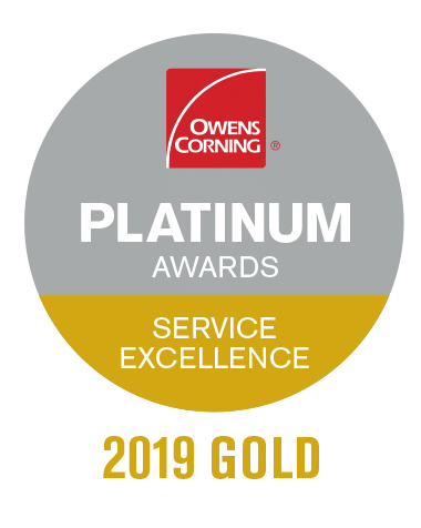 2019 Owens Corning Platinum Gold Award- Service Excellence