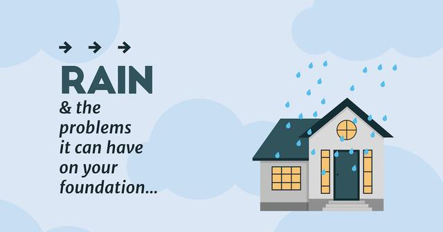 Rain and The Problems It Can Have on Your Home's Foundation