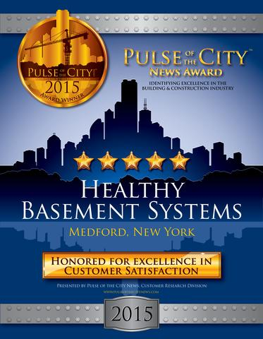 Healthy Basement Systems Honored for Excellence in Customer Satisfaction