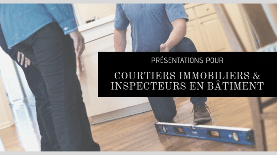 Des présentations pour les courtiers immobiliers et les inspecteurs en bâ...