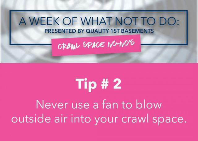 What Not to Do When It Comes To Your Crawl Space!