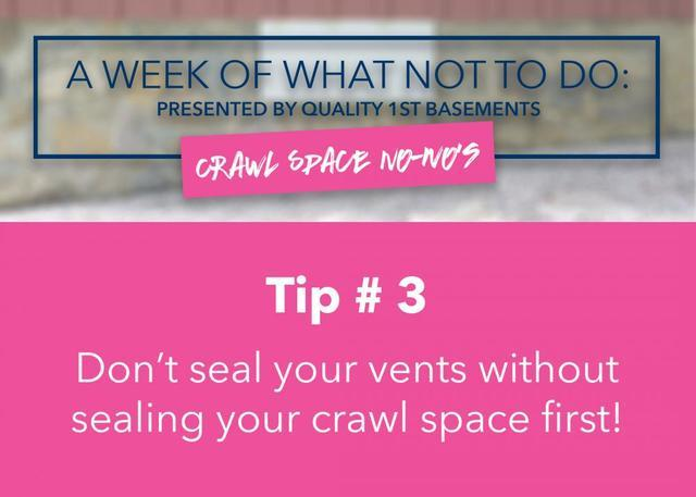 Dont seal your vents without sealing your crawl space first