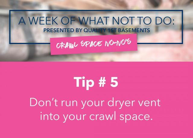 Don't run dryer vent into crawl space