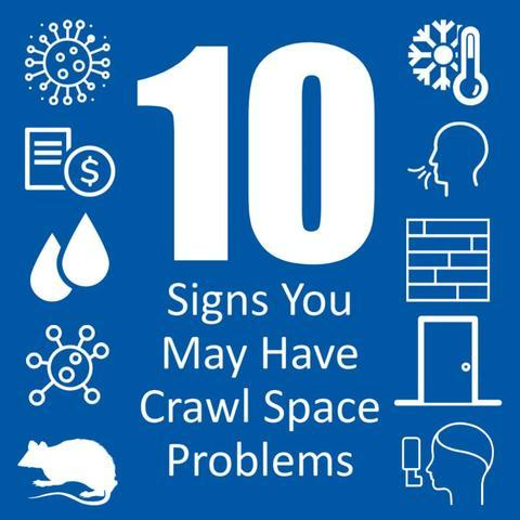 10 Signs You May Have Crawl Space Problems
