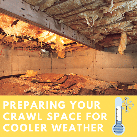 Preparing your Crawl Space for Cooler Weather