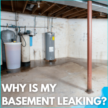 Why is My Basement Leaking?