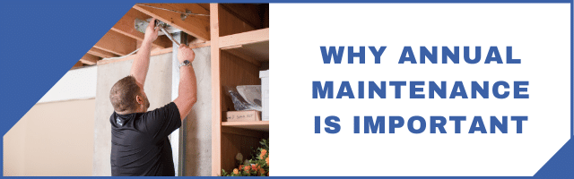 Why Annual Maintenance is Important For Your System