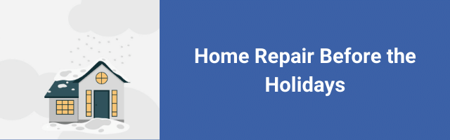 Home Repair Before the Holidays