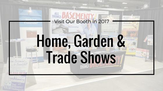 Home, Garden and Trade Shows