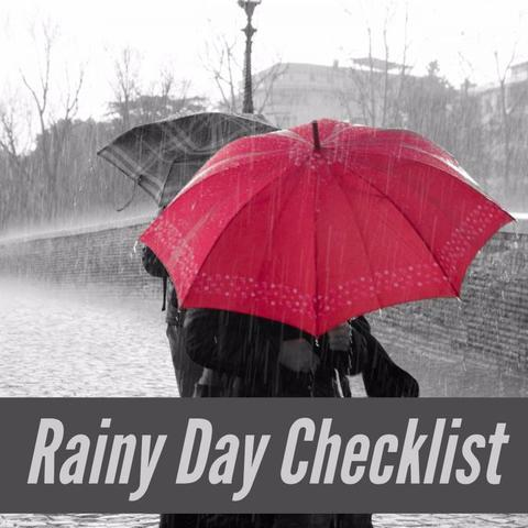 Rainy Day Check List