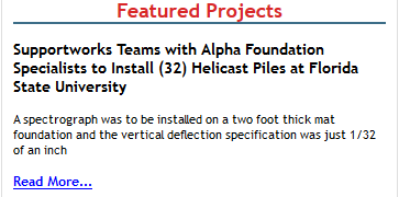 Supportworks Teams with Alpha Foundation Specialists to Install Helicast Piles at Florida State University...