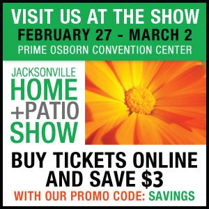 See us this weekend at the Jacksonville Spring Home + Patio Show....