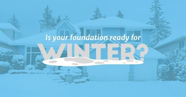 Is your foundation ready for winter?