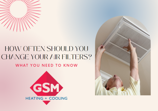 How often should you change your air filters?