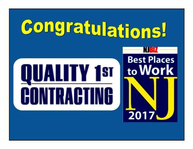 Best Places to Work in New Jersey 2017 Adds Quality 1st Contracting to the ...