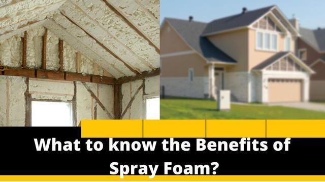 Spray Foam: There Might Be More Benefits Than You Think!