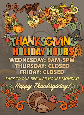 We'll be closing up a bit early this week to celebrate Thanksgiving this year!...