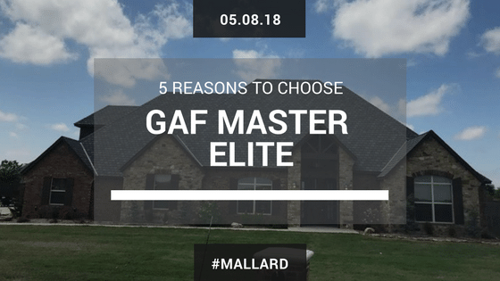 5 Reasons to Choose a GAF Master Elite Roofing Contractor