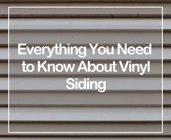 Everything You Need to Know About Vinyl Siding