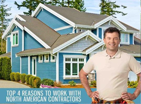 Top 4 Reasons to Work with North American Contractors