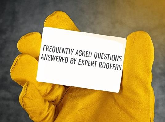 Frequently Asked Questions Answered by Expert Roofers