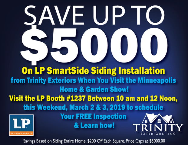 Got Siding? Visit the Minneapolis Home & Garden Show this Weekend & Save Up to $5000.00 - Image 1