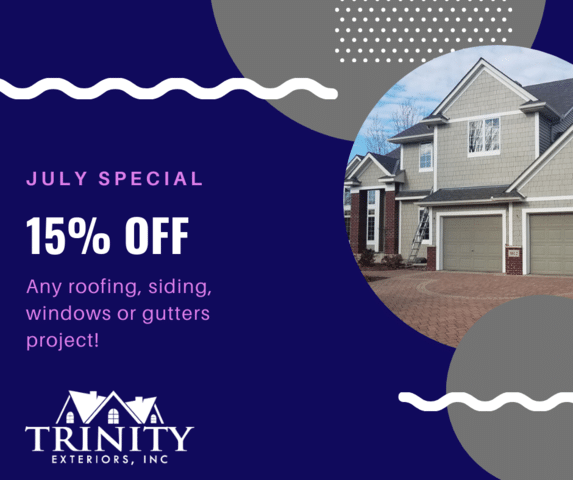 July 2020 Special - 15% off Any Roofing, Siding, Windows Project