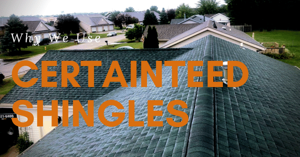 Why We Use CertainTeed Shingles - Image 1