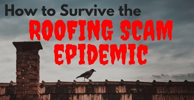 How to Survive the Roofing Scam Epidemic