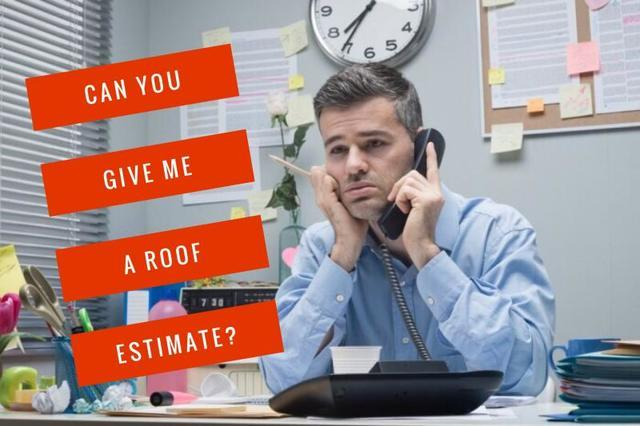Why Can't a Roofing Contractor Give You a Price Over the Phone?