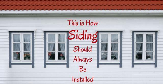This is How Siding Should Always Be Installed