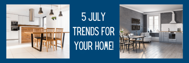Five July Trends for Your Home