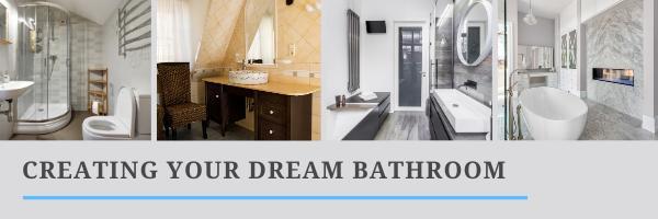 Creating Your Dream Bathroom - Image 1