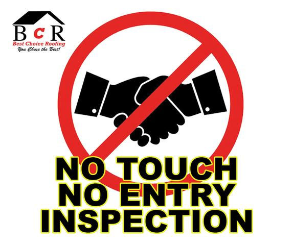 No Touch, No Entry, Roof Inspection