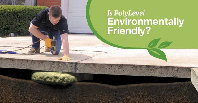 Is PolyLevel Environmentally Friendly?