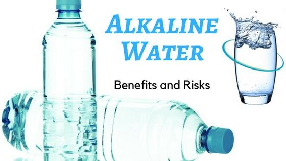Alkaline Water: Benefits & Risks