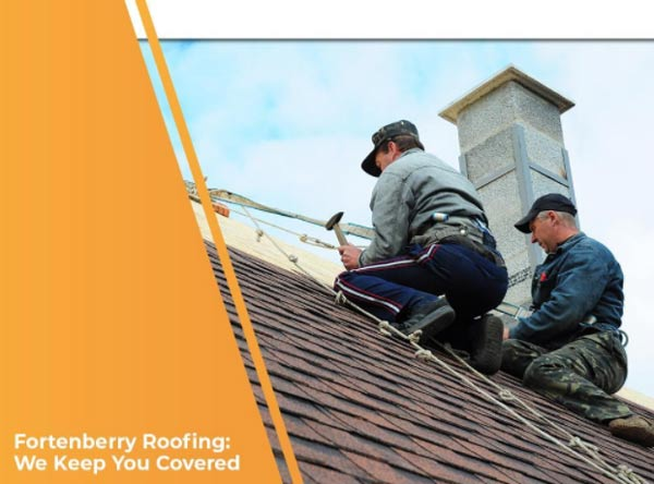 Fortenberry Roofing: We Keep You Covered