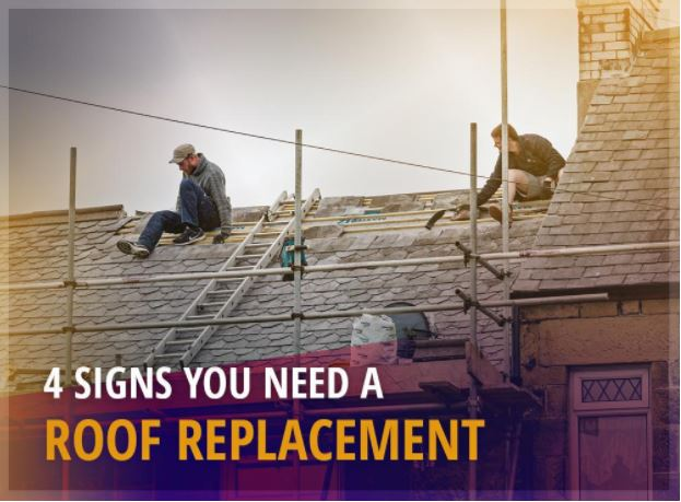 4 Signs You Need a Roof Replacement