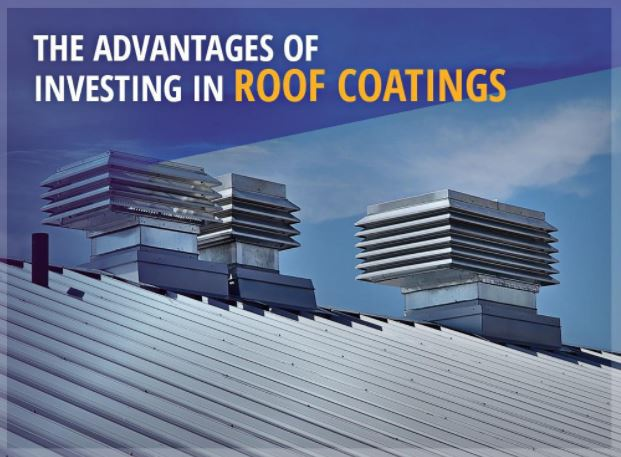 The Advantages of Investing in Roof Coatings