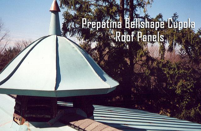 Prepatina Bellshape Cupola Roof Panels